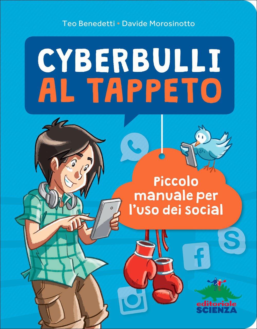 """""""Parole come pugni"""". Ecco il manuale contro i cyberbulli"""